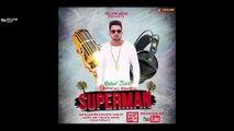 Superman Remix | Rahul Bajaj | Atharva Sawant | Latest Punjabi Songs 2017 | Yellow Music