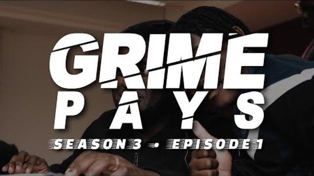 Grime Pays - Season 3 (Episode 1)   GRM Daily