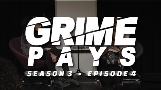 Grime Pays - Season 3 (Episode 4) | GRM Daily