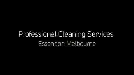 Professional Cleaning Services Essendon Melbourne