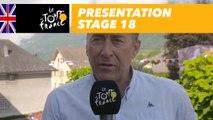 Presentation - Stage 18 - Tour de France 2018