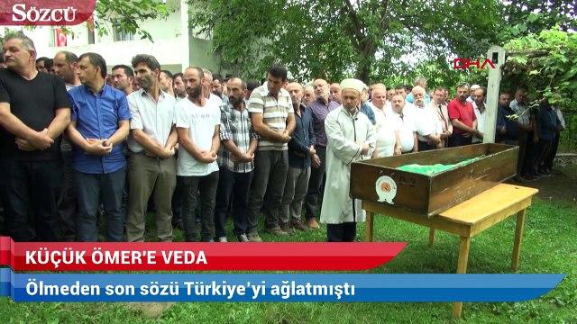 Ölmeden son sözü Türkiye'yi ağlatmıştı! Son yolculuğuna uğurlandı