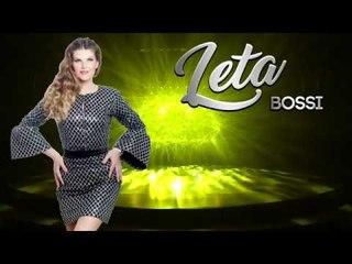 Leta - Bossi  (New 2018)