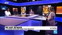 We eat africa: la cuisine africaine dans tous ses états