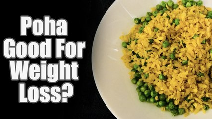 Is Poha Good For Weight Loss?   Boldsky - video dailymotion