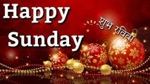New Good morning Sunday special status | Happy Sunday | Good morning wishes whatsaap status video.