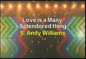 Andy Williams Love Is A Many Splendored Thing Karaoke Version