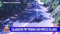 NEWS: Calabarzon PNP probing high-profile ordered