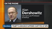 Alan Dershowitz Weighs in on Trump's Search for Supreme Court Nominee