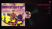 17.Munde Town De (Full Audio Song) Maniesh Paul _ PBN _ Mavi Singh _ Latest Punjabi Songs 2018, Latest Songs 2018, punjabi song,indian punjabi song,punjabi music, new punjabi song 2017, pakistani punjabi song, punjabi song 2017,punjabi singer,new punjabi