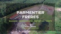 Parmentier Frères : Abattage, débardage, élagage à Epinal dans les Vosges.