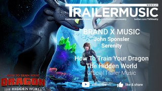 How To Train Your Dragon 3 - Official Trailer Music - Brand X Music - Serenity