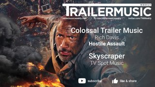 Skyscraper - TV Spot Music - Colossal Trailer Music - Hostile Assault