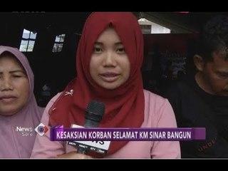 Kesaksian Korban Selamat Saat Detik-detik KM Sinar Bangun Tenggelam - iNews Sore 30/05