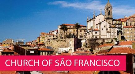 CHURCH OF SÃO FRANCISCO - PORTUGAL, PORTO