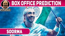 Soorma | Box Office Prediction | Diljit Dosanjh | Taapsee Pannu