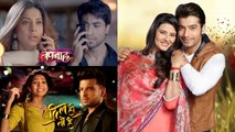 Bepannaah , Kasam and Dil Hi Toh Hai to take LEAP followed by Major Twist। FilmiBeat