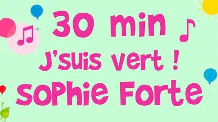 Sophie Forte - J'suis vert - album complet de musique pour enfants