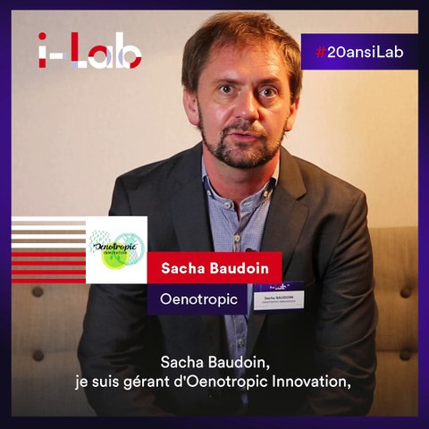 [Les lauréats en boite] Sasha Baudoin fondateur de Oenotropic Innovation