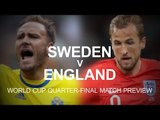 Sweden v England - World Cup Quarter-Final Match Preview - Russia 2018 World Cup