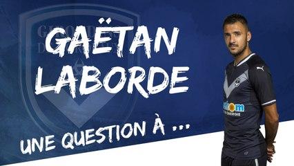 Une question à ... Gaëtan Laborde !