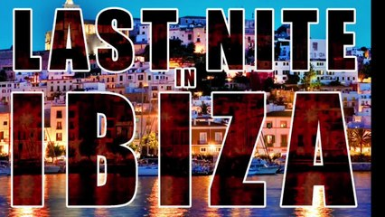 Ale Zuber Ft. Don Kino - Last Nite in Ibiza