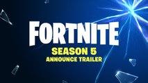 Fortnite Saison 5 - Trailer d'annonce (Battle Royale)