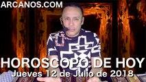 HOROSCOPO DE HOY ARCANOS Jueves 12 de Julio de 2018
