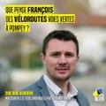 Véloroutes voies vertes à Pompey : Qu'en pense François ? Et vous ?