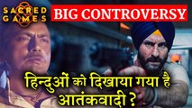Biggest Controversy On Sacred Games - Will be Banned in India %3F