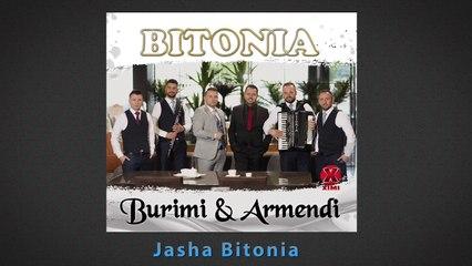 BITONIA - Burmi & Armendi - Jasha Bitonia
