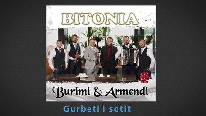 BITONIA - Burimi & Armendi - Gurbeti i sotit