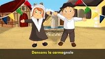 Dansons la Carmagnole (comptine avec paroles)
