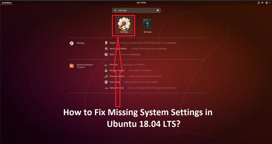 How to Fix Missing 'System Settings' or 'Settings' in Ubuntu 18 04 LTS?