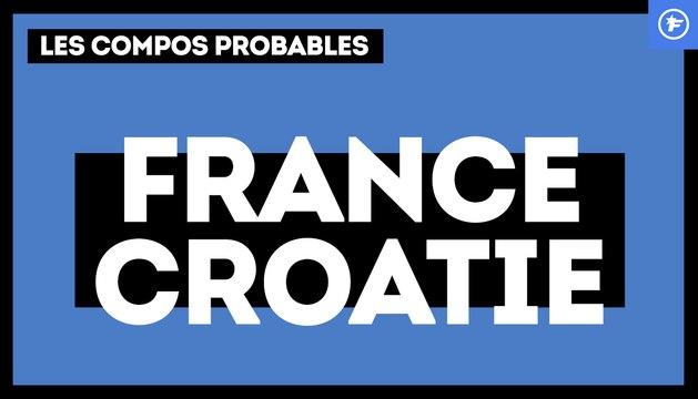 France - Croatie : les compos probables