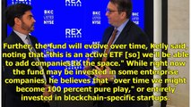 Wall Street Vet Brian Kelly Launches Blockchain ETF