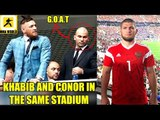 Conor McGregor and Khabib Nurmagomedov attend the Fifa World Cup Final in Russia,Bisping on Lesnar