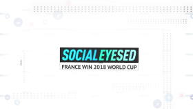 Socialeyesed – France win 2018 World Cup
