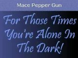 Mace Pepper Gun, Self Defense Products,