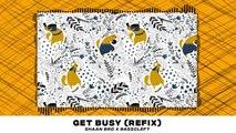 Sean Paul - Get Busy (Refix) - Shaan Bro x Basscleft
