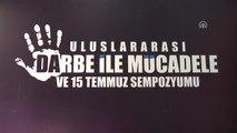 """Uluslararası Darbe ile Mücadele Mücadele ve 15 Temmuz Sempozyumu"""" - İstanbul"""