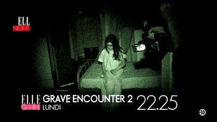 Le lundi soir dès 20h55 sur ELLE Girl TV, c'est HELL NIGHT :  Grave Encounter 1 I Grave Encounter 2