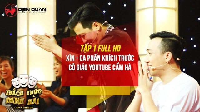Thách thức danh hài 3 - tập 1 full hd- Trường Giang Trấn Thành phấn khích với cô giáo YouTube Cẩm Hà