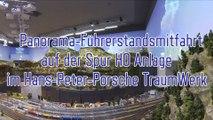 Panorama Führerstandsmitfahrt auf der Spur H0 Anlage im Hans-Peter Porsche Traumwerk - Ein Video von Pennula zum Thema Modelleisenbahn und Modellbahn sowie Modellbahnanlage und Modelleisenbahnanlage