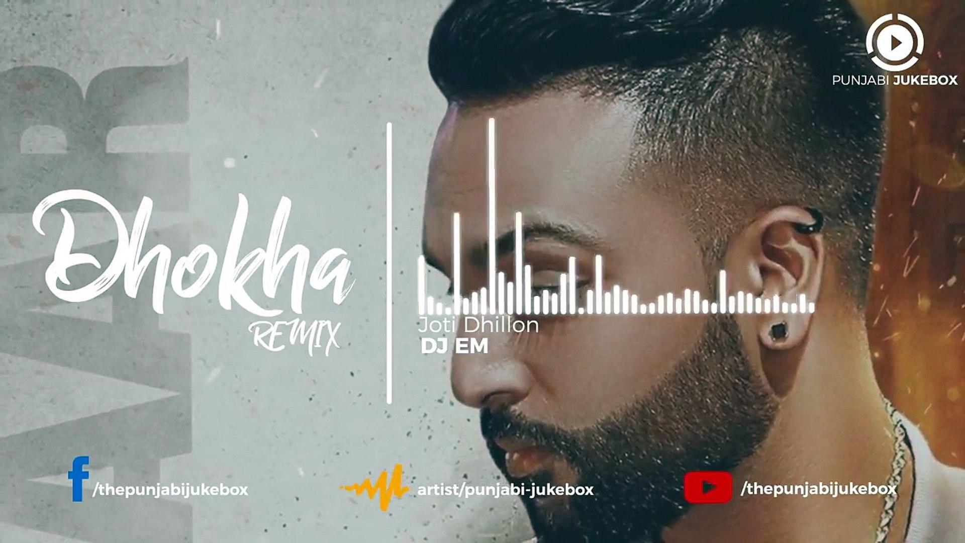 15.Dhokha ( A Tribute to Chamkila ) _ Joti Dhillon _ DJ EM _ Latest Punjabi Song _ 2018,  punjabi so