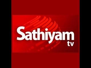 Sathiyam Tv - Tamil News | நேரலை | Live Tamil News