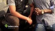 Dollars Noirs : le trafic de migrants, la bande-annonce