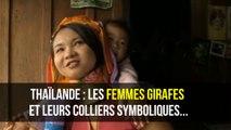 Thaïlande : Les femmes girafes et leur collier sympbolique