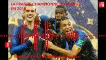 Coupe du monde 2018 : la France sacrée championne du monde