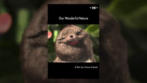 Our Wonderful Nature | A Short Film by Tomer Eshed